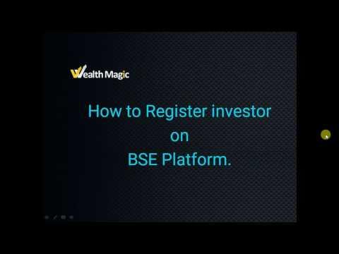 How to Register Investor on BSE Platform