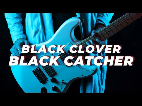 Black Clover Black Catcher Op 10 By. Vickeblanka