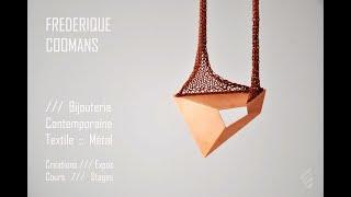 Video Frédérique Coomans - Bijou contemporain - Contemporary Jewelry download MP3, 3GP, MP4, WEBM, AVI, FLV Juni 2018