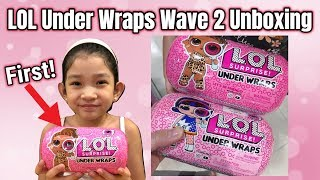 LOL SURPRISE UNDER WRAPS Wave 2 Series 4 FIRST OPENING UNBOXING