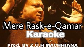 Mere Rask-e-Qamar Karaoke /Instrumental Nusrat Fateh Ali Khan Prod. by Z.U.H MACHHIANA