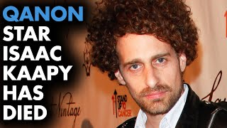 QAnon celebrity Isaac Kappy has died