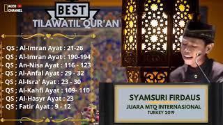 Best Tilawatil Qur\x27an Terbaik full Album Syamsuri Firdaus