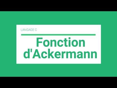 Langage C : Fonction D'Ackermann (Darija)