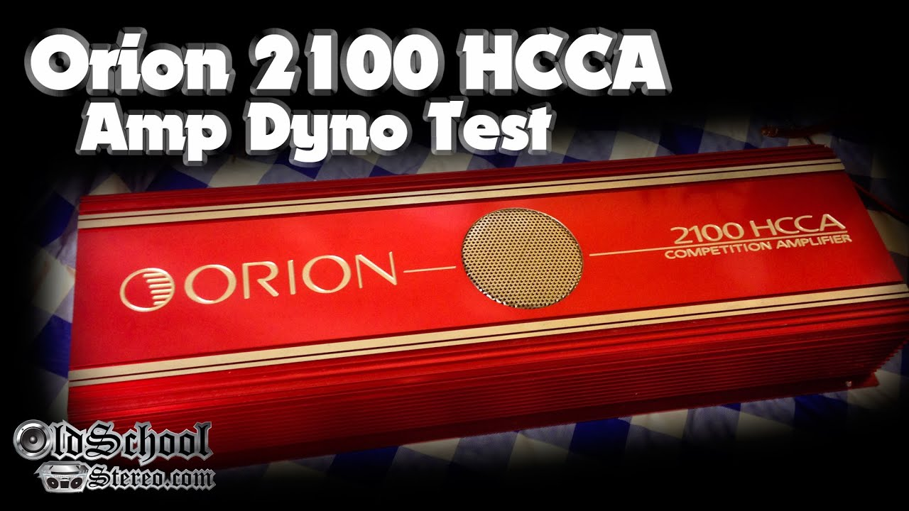 Orion 2100 HCCA Amp Dyno Test Wow - YouTube