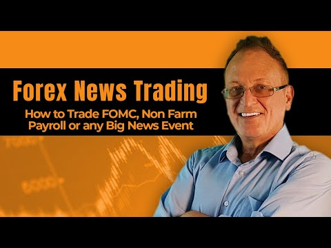 Forex: How To Trade Non Farm Payroll, FOMC or any big news event