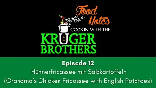 Food Notes - Cooking with the Kruger Brothers - Episode 12