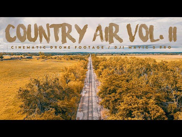 Country Air Vol. II (4K) / Cinematic Drone Footage / DJI Mavic 2 Pro