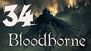 Bloodborne Gameplay Walkthrough - Part 34: Nightmare of Mensis
