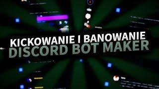 BANOWANIE I KICKOWANE 💣 DISCORD BOT MAKER