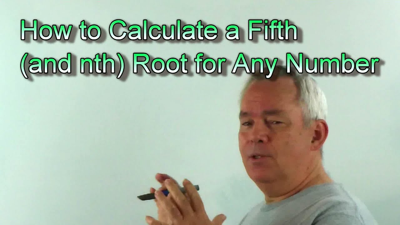 Calculate Nth Root By Hand