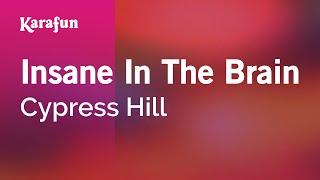 Karaoke Insane In The Brain - Cypress Hill *