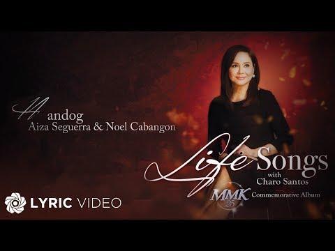Aiza Seguerra and Noel Cabangon - Handog (Official Lyric Video)