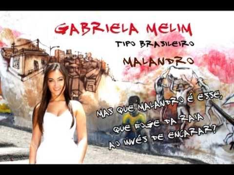 Malandro - Gabriela Melim
