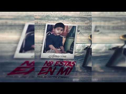 Amarion - No Estás En Mí (Freestyle)(Prod. By 8ight9ine & Naimero)