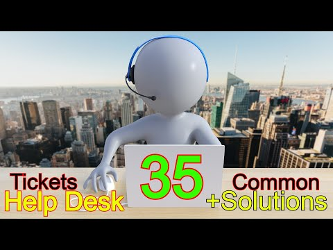 Top 35 Help Desk Trouble Tickets with Solutions