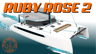 The Wait Is Finally Over! Ruby Rose 2 REVEALED | Sailing Ruby Rose