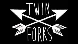 Twin Forks - Kiss Me Darling
