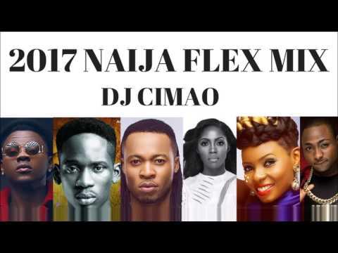2017 NAIJA FLEX MIX - DJ CIMAO