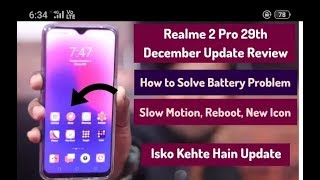 Realme 2 Pro 6 New Official Update   December 2018   Before Update vs After Update Comparison