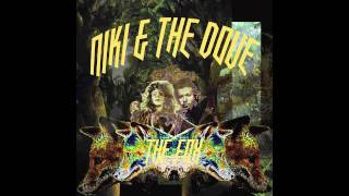 Niki & The Dove - The Fox (not the video)