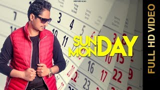 SUNDAY MONDAY (FULL VIDEO ) | MR. DIAMOND | NEW PUNJABI SONG 2018 | AMAR AUDIO