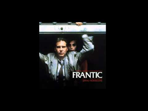 Frantic 1987 Soundtrack By Ennio Morricone Youtube