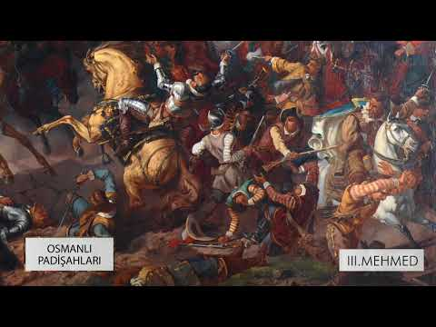 Osmanlı Padişahları | III. Mehmed