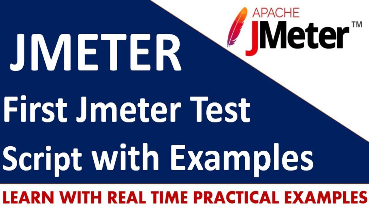 Jmeter Tutorials | First Jmeter Test Script with Examples