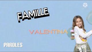 Famille - Valentina (Paroles)