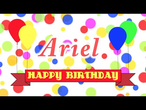 Happy Birthday Ariel Song
