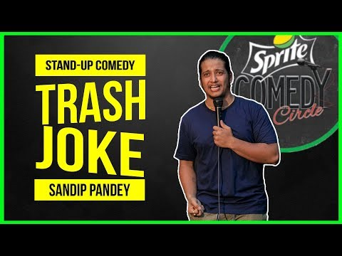 Trash Joke | Stand-up Comedy by Sandip Pandey