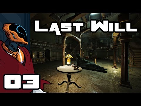 Let's Play Last Will - PC Gameplay Part 3 - Occam's Razor Vs