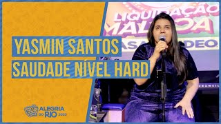 Yasmin Santos - Saudade Nível Hard #FMODIA
