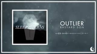 Outlier - Bastard Son