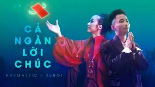 MV Cả Ngàn Lời Chúc - Suboi Ft Rhymastic