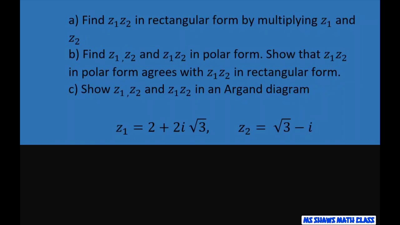 Atbi Milf Porn find z1z2 in polar and rectangular form. check to see if they agree. plot  on argand diagram