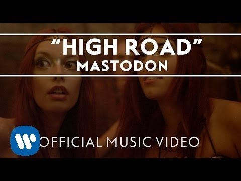 Mastodon - High Road [Official Music Video]