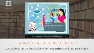 Launch of Self-Directed Learning Courses (SDLs) on Open Access to Scholarly Information