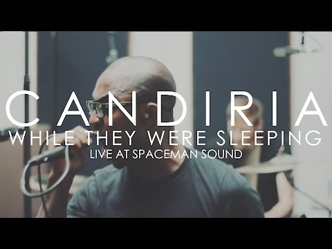 """Candiria """"While They Were Sleeping"""" (Live at Spaceman Sound)"""
