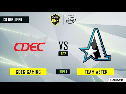 Team Aster vs CDEC Gaming vod