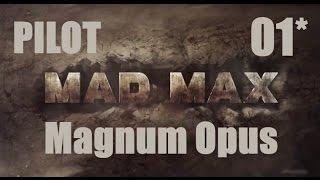 CZ tit. | Let's Play | MAD MAX | #01 | PILOT | 1080p