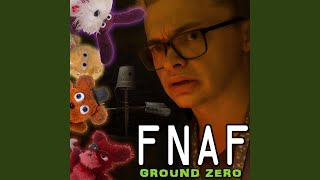 FNAF: Ground Zero (feat. CG5)