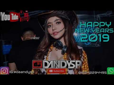 DJ DandySP - NONSTOP FUNKOT SEVENTEEN KEMARIN  [HAPPY NEW YEAR 2019]
