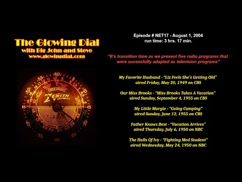 The Glowing Dial - episode NET17 - 8/1/04