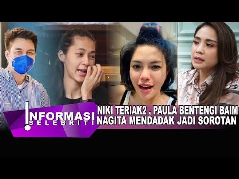 Download Nikita Mirzani Murka Teriak2, Paula Bentengi Baim Wong, Mendadak Sikap Nagita Slavina Jadi Sorotann