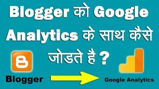 How to Add Blogger to Google Analytics Step By Step Full Process