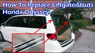 How To Replace Rear Liftgate Struts - Honda Odyssey