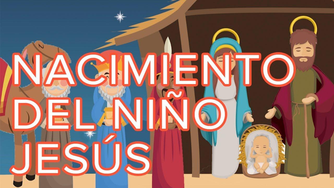 El Nacimiento Del Niño Jesús Cuento De Navidad Para Niños