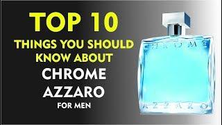 Top 10 Fragrance Facts: Chrome Azzaro for men